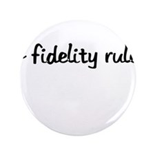 "lo fidelity rules 3.5"" Button"