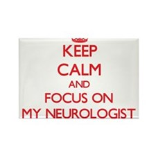 Keep Calm and focus on My Neurologist Magnets
