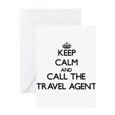 Keep calm and call the Travel Agent Greeting Cards