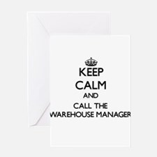 Keep calm and call the Warehouse Manager Greeting