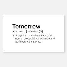 Tomorrow Definition Decal