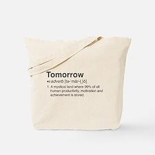 Tomorrow Definition Tote Bag