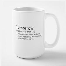 Tomorrow Definition Mugs