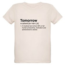 Tomorrow Definition T-Shirt