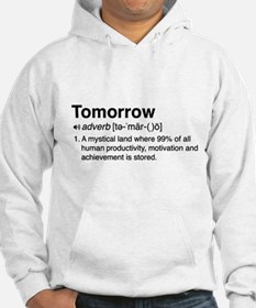 Tomorrow Definition Hoodie