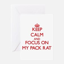 Keep Calm and focus on My Pack Rat Greeting Cards