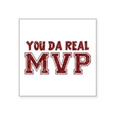 You Da Real MVP Sticker