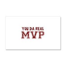 You Da Real MVP Car Magnet 20 x 12