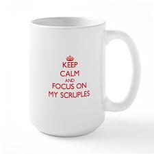 Keep Calm and focus on My Scruples Mugs