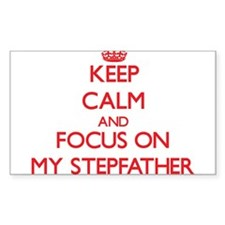 Keep Calm and focus on My Stepfather Decal