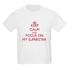 Keep Calm and focus on My Superstar T-Shirt