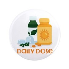 """Daily Dose 3.5"""" Button (100 pack)"""