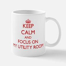 Keep Calm and focus on My Utility Room Mugs