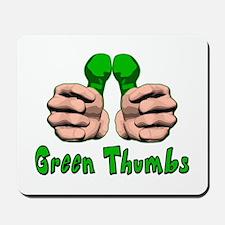 Green Thumbs Mousepad