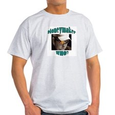 Moneymaker Who? - Ash Grey T-Shirt