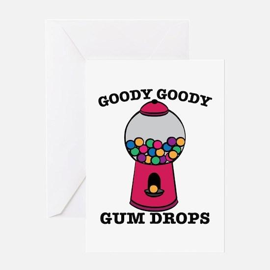 Goody Goody Gum Drops Greeting Cards