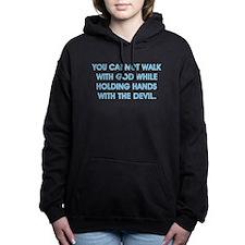 YOU CANNOT WALK Women's Hooded Sweatshirt