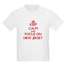 Keep Calm and focus on New Jersey T-Shirt