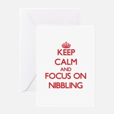 Keep Calm and focus on Nibbling Greeting Cards