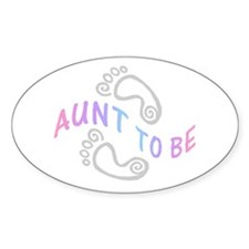 AUNT TO BE Oval Decal