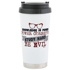 Study Hard Be Evil Travel Mug