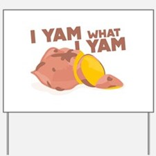 What I Yam Yard Sign