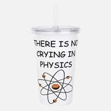 physics joke Acrylic Double-wall Tumbler