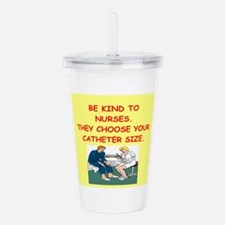Nurse Joke Acrylic Double-Wall Tumbler