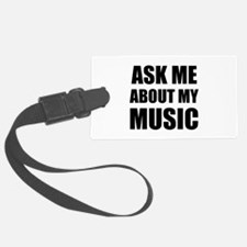 Ask me about my Music Luggage Tag