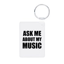 Ask me about my Music Keychains