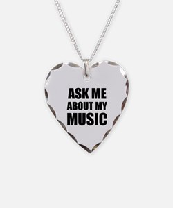 Ask me about my Music Necklace