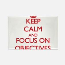 Keep Calm and focus on Objectives Magnets