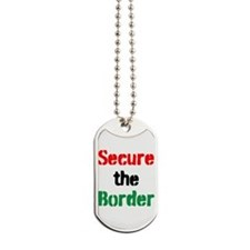 Secure the Border Dog Tags
