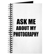 Ask me about my Photography Journal