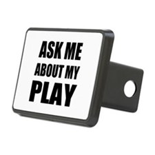 Ask me about my Play Hitch Cover