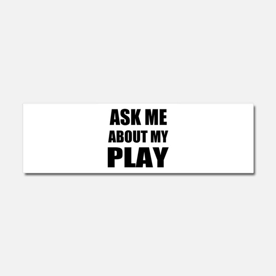Ask me about my Play Car Magnet 10 x 3