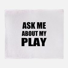 Ask me about my Play Throw Blanket