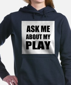 Ask me about my Play Women's Hooded Sweatshirt
