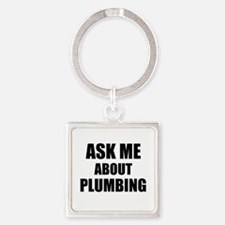 Ask me about Plumbing Keychains