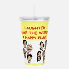 LAUGHTER.png Acrylic Double-wall Tumbler