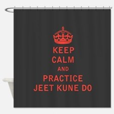 Keep Calm and Practice Jeet Kune Do Shower Curtain