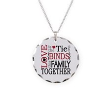 Love is the tie that binds t Necklace
