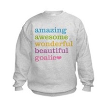 Cute Soccer goalie Sweatshirt