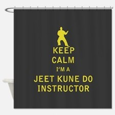 Keep Calm I'm a Jeet Kune Do Instructor Shower Cur