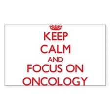 Keep Calm and focus on Oncology Decal