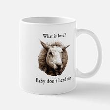 Baby Don't Herd Me Sheep Mugs