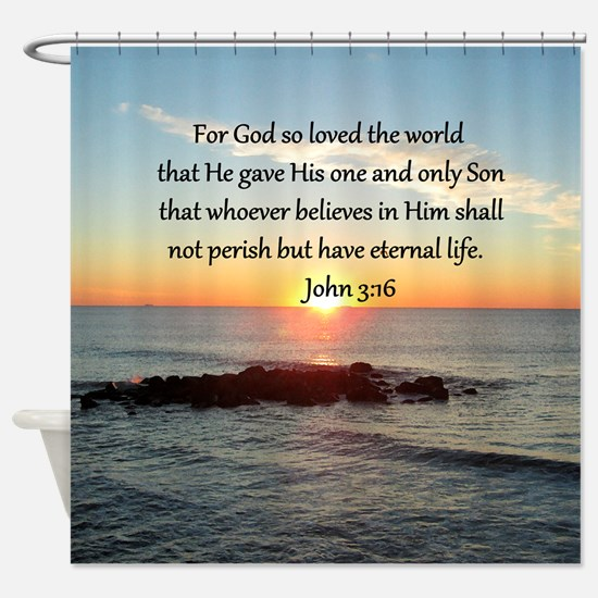 JOHN 3:16 Shower Curtain