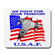 USAF We Fight For Your Freedo Mousepad