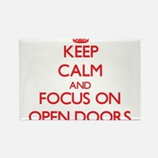 Keep Calm and focus on Open Doors Magnets