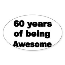 60 years of being Awesome Decal